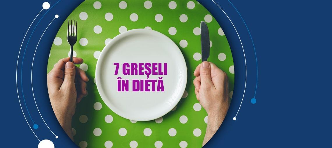 Greseli dieta Smart medical